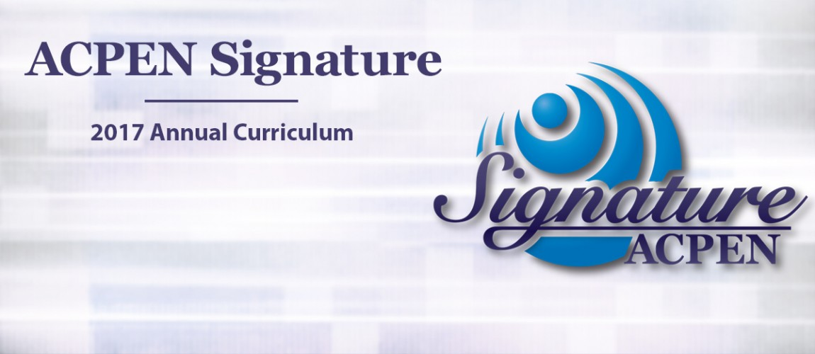 2017 ACPEN Signature | Annual Curriculum